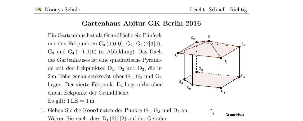 Vorschaubild des Übungsblattes Gartenhaus Abitur GK Berlin 2016