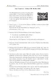 Aufgaben über Aus 3 mach 4 - Abitur GK Berlin 2008 mit Erklärungen in Videos und Lösungen.