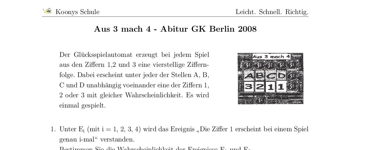 Vorschaubild des Übungsblattes Aus 3 mach 4 - Abitur GK Berlin 2008
